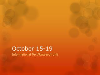 October 15-19