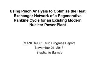 MANE 6980: Third Progress Report November 21, 2013 Stephanie Barnes