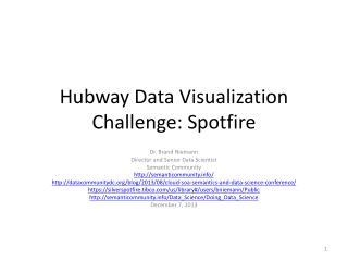 Hubway  Data Visualization Challenge: Spotfire