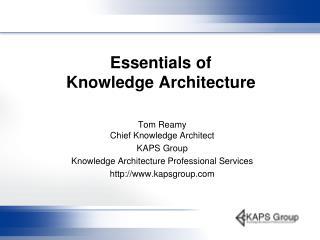Essentials of  Knowledge Architecture
