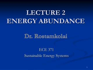 LECTURE 2 ENERGY ABUNDANCE