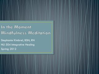 In the Moment Mindfulness Meditation