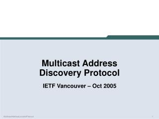 Multicast Address Discovery Protocol