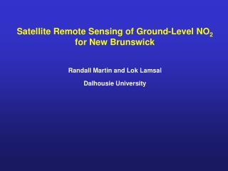 Satellite Remote Sensing of Ground-Level NO 2   for New Brunswick