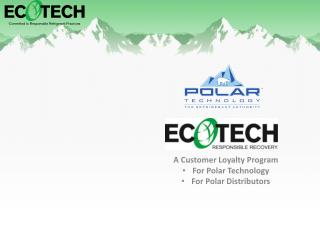 A Customer Loyalty Program For Polar Technology For Polar Distributors