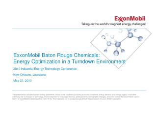 ExxonMobil Baton Rouge Chemicals: Energy Optimization in a Turndown Environment