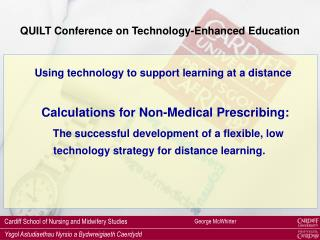 QUILT Conference on Technology-Enhanced Education