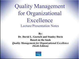 Quality Management for Organizational Excellence Lecture/Presentation Notes
