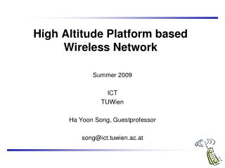 High Altitude Platform based Wireless Network