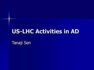 US-LHC Activities in AD