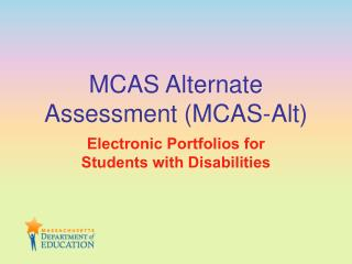 MCAS Alternate Assessment (MCAS-Alt)