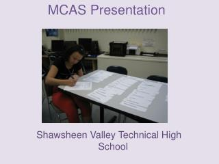 MCAS Presentation