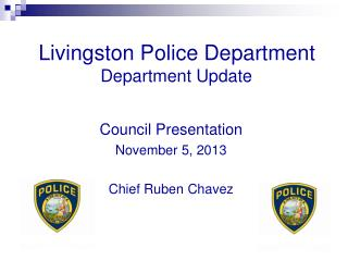 Livingston Police Department  Department Update