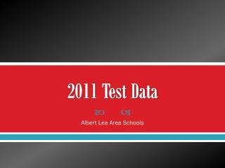 2011 Test Data
