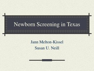Newborn Screening in Texas