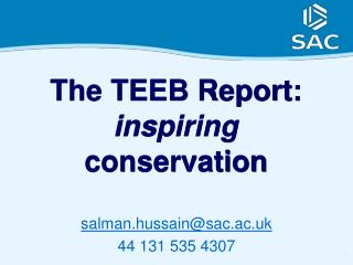 The TEEB Report:  inspiring  conservation