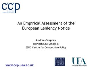An Empirical Assessment of the  European Leniency Notice