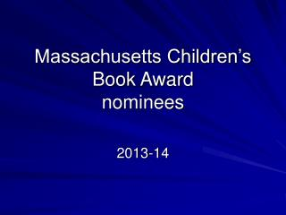 Massachusetts Children's Book Award nominees
