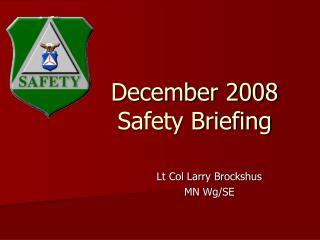 December 2008 Safety Briefing