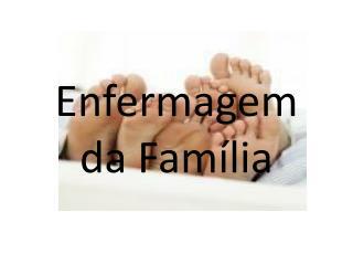 Enfermagem da Família