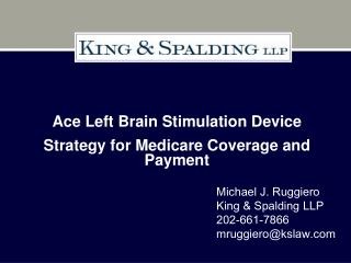 Ace Left Brain Stimulation Device Strategy for Medicare Coverage and Payment