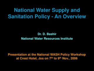 National Water Supply and Sanitation Policy - An Overview