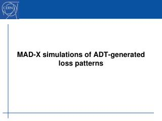 MAD-X simulations of ADT-generated loss patterns