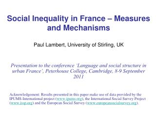 Social Inequality in France – Measures and Mechanisms