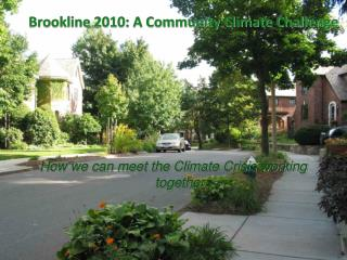 Brookline 2010: A Community Climate Challenge