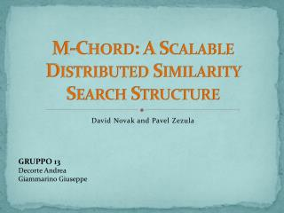 M-Chord : A  Scalable Distributed Similarity Search Structure
