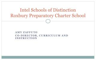 Intel Schools of Distinction Roxbury Preparatory Charter School