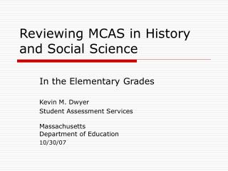 Reviewing MCAS in History  and Social Science