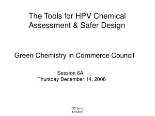 The Tools for HPV Chemical Assessment & Safer Design