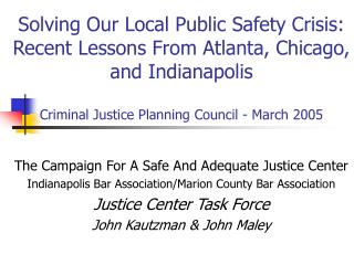 The Campaign For A Safe And Adequate Justice Center