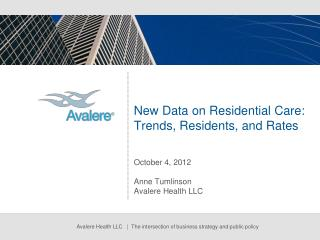 New Data on Residential Care: Trends, Residents, and Rates