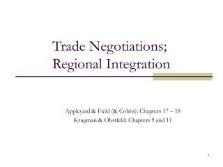Trade Negotiations; Regional Integration