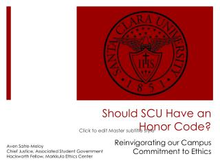 Should SCU Have an  Honor Code?