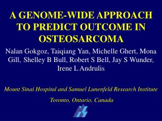 A GENOME-WIDE APPROACH TO PREDICT OUTCOME IN OSTEOSARCOMA