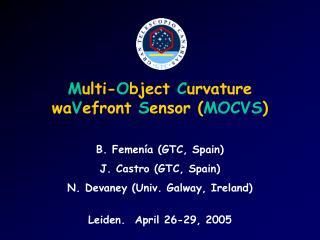 M ulti- O bject  C urvature wa V efront  S ensor ( MOCVS )