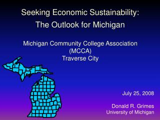 Seeking Economic Sustainability: The Outlook for Michigan