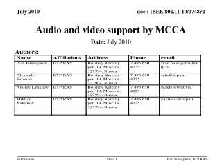 Audio and video support by MCCA