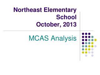 Northeast Elementary School October, 2013