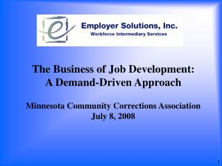 The Business of Job Development: A Demand-Driven Approach