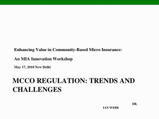 MCCO REGULATION: TRENDS AND  CHALLENGES