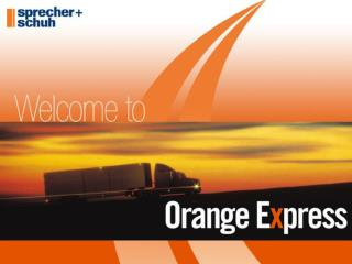 Orange Express orders must be clearly identified as an Orange Express order.