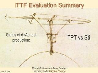 ITTF Evaluation Summary