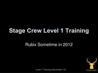 Stage Crew Level 1 Training