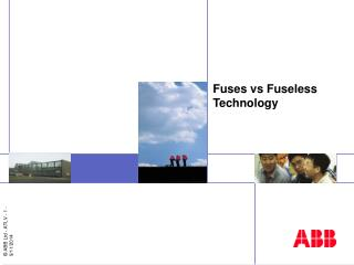 Fuses vs Fuseless Technology