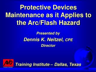 Protective Devices Maintenance as it Applies to the Arc/Flash Hazard