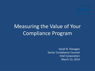 Measuring the Value of Your Compliance Program